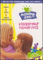 Mommy & Me: Playgroup Favorites