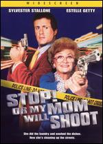 Stop! Or My Mom Will Shoot - Roger Spottiswoode