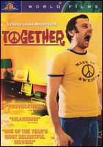 Together - Lukas Moodysson