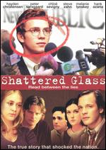 Shattered Glass - Billy Ray