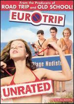 Eurotrip [WS & Unrated]