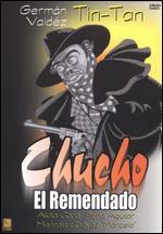 Chucho El Remendado