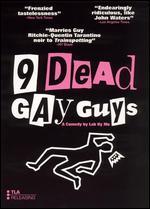 9 Dead Gay Guys - Ky Mo Lab
