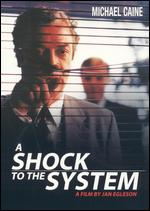 A Shock to the System - Jan Egleson
