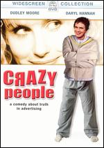 Crazy People - Tony Bill