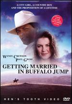 Getting Married in Buffalo Jump - Eric Till