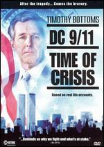 Dc 9/11-Time of Crisis