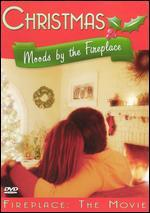 Christmas: Moods By the Fireplace