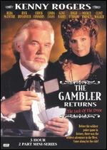 The Gambler Returns: The Luck of the Draw - Dick Lowry