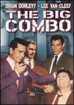 The Big Combo - Joseph H. Lewis