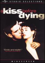 A Kiss Before Dying - James Dearden