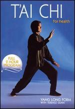 T'ai Chi for Health: Yang Long Form