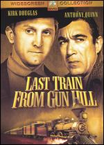 Last Train From Gun Hill - John Sturges