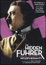 The Hidden F�hrer: Debating the Enigma of Hitler's Sexuality