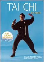 T'ai Chi for Health: Yang Short Form