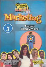 Standard Deviants School: Marketing, Program 3 - Target Consumers