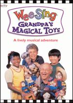 Wee Sing: Grandpa's Magical Toys -