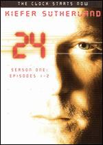 24: Season 1, Episodes 1 & 2