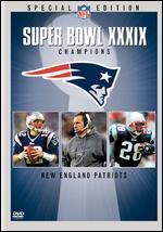 Super Bowl XXXIX-New England Patriots Championship Video