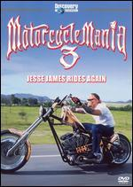 Motorcycle Mania, Vol. 3: Jesse James Rides Again