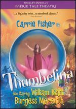 Faerie Tale Theatre: Thumbelina