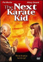 The Next Karate Kid [WS]