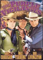 The Purple Vigilantes - George Sherman