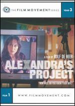 Alexandra's Project - Rolf de Heer