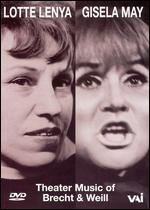 Lotte Lenya and Gisela May-Theater Songs of Brecht and Weill