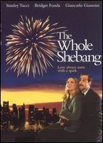 The Whole Shebang - George Zaloom