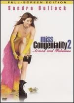 Miss Congeniality 2: Armed & Fabulous [P&S]