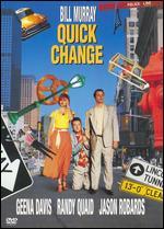 Quick Change - Bill Murray; Howard Franklin