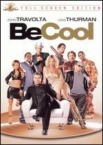 Be Cool [P&S]