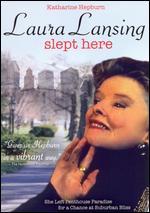 Laura Lansing Slept Here - George Schaefer
