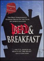 Dead and Breakfast [Unrated]