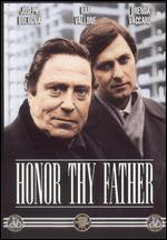 Honor Thy Father - Paul Wendkos
