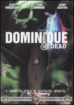 Dominique Is Dead - Michael Anderson