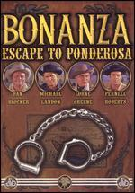Bonanza: Escape to Ponderosa