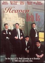 Heaven Help Us - Michael Dinner