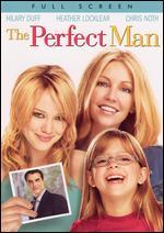 The Perfect Man [P&S]
