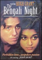 The Bengali Night (La Nuit Benga