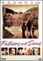 Fathers and Sons - Jared Rappaport; Robert Spera; Rodrigo Garc�a