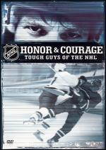 NHL: Honor and Courage - Tough Guys of the NHL