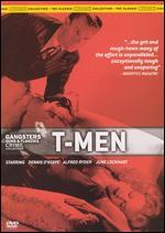 Gangsters Guns & Floozies Crime Collection: T-Men