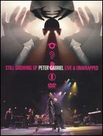 Peter Gabriel-Still Growing Up-Live and Unwrapped