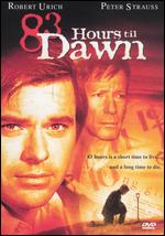 83 Hours 'Til Dawn - Donald Wrye