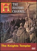 In Search of History: The Knights Templar