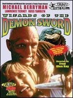 Wizards of the Demon Sword - Fred Olen Ray