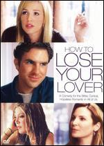How to Lose Your Lover - Jordan Hawley