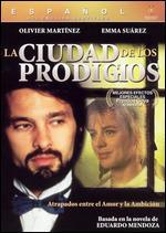 La Ciudad de los Prodigios - Mario Camus